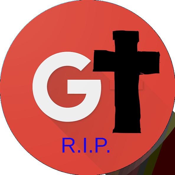 GooglePlus RIP